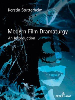 cover image of Modern Film Dramaturgy