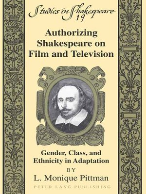 cover image of Authorizing Shakespeare on Film and Television