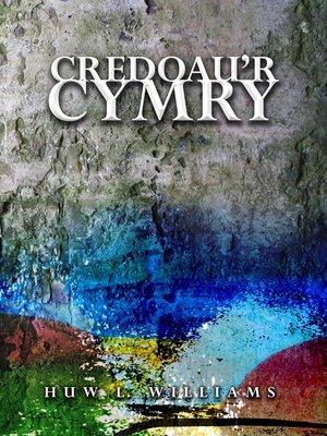 cover image of Credoau'r Cymry