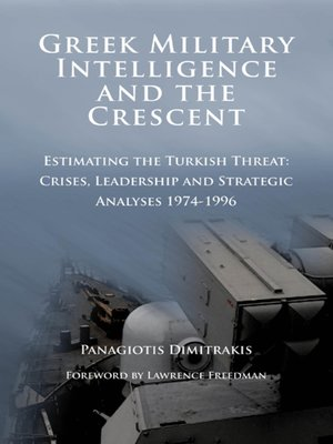 cover image of Greek Military Intelligence and the Crescent
