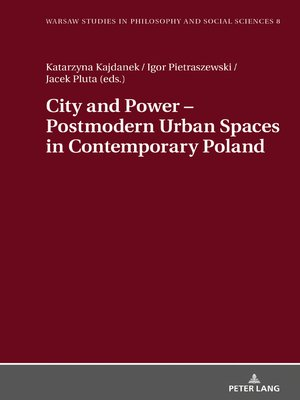 cover image of City and Power  Postmodern Urban Spaces in Contemporary Poland