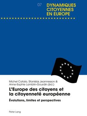 cover image of LEurope des citoyens et la citoyenneté européenne