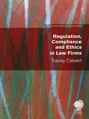 cover image of Regulation, Compliance and Ethics in Law Firms