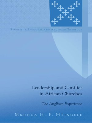 cover image of Leadership and Conflict in African Churches