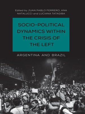 cover image of Socio-Political Dynamics within the Crisis of the Left