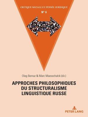 cover image of Approches philosophiques du structuralisme linguistique russe