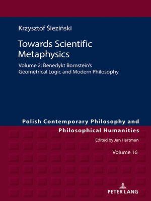 cover image of Towards Scientific Metaphysics, Volume 2