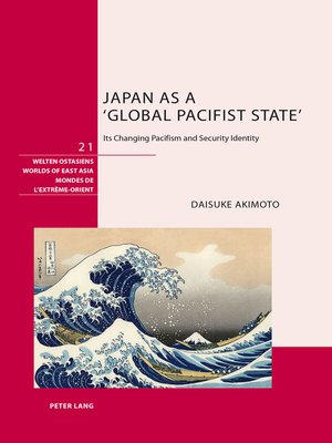 cover image of Japan as a Global Pacifist State