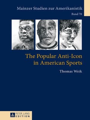 cover image of The Popular Anti-Icon in American Sports