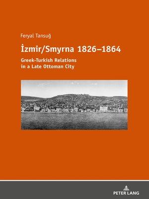 cover image of İzmir/Smyrna 18261864