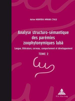 cover image of Analyse structuro-sémantique des parémies zoophytonymiques lubà