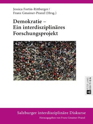 cover image of Demokratie  Ein interdisziplinaeres Forschungsprojekt