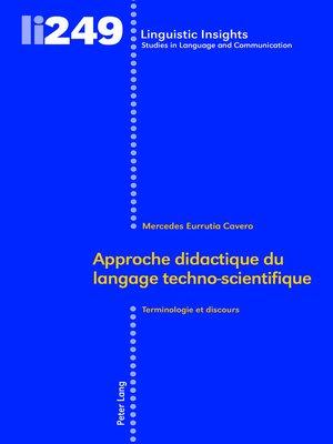 cover image of Approche didactique du langage techno-scientifique