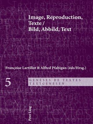 cover image of Image, Reproduction, Texte- Bild, Abbild, Text