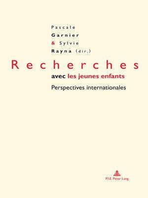cover image of Recherches avec les jeunes enfants