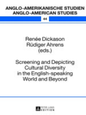 cover image of Screening and Depicting Cultural Diversity in the English-speaking World and Beyond
