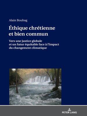 cover image of Éthique chrétienne et bien commun