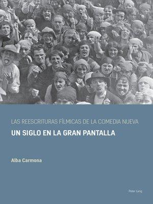 cover image of Las reescrituras fílmicas de la comedia nueva