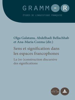 cover image of Sens et signification dans les espaces francophones