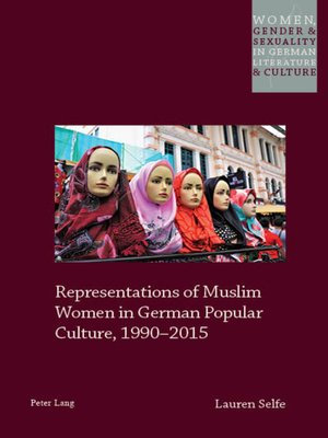 cover image of Representations of Muslim Women in German Popular Culture, 19902015