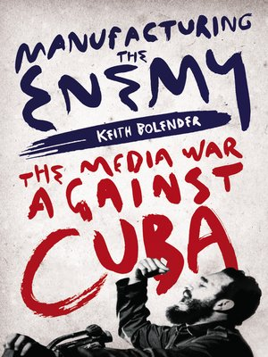 cover image of Manufacturing the Enemy