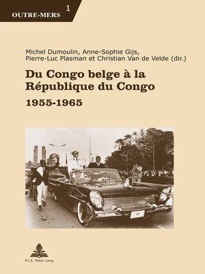 cover image of Du Congo belge à la République du Congo