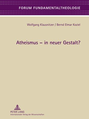cover image of Atheismus  in neuer Gestalt?