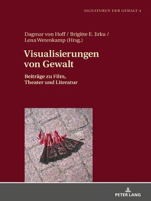 cover image of Visualisierungen von Gewalt