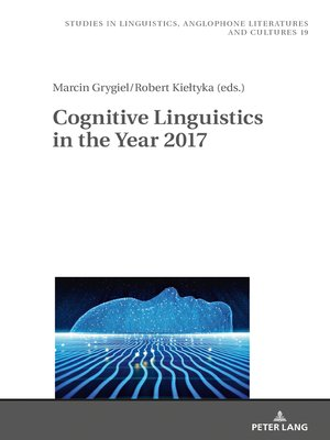 cover image of Cognitive Linguistics in the Year 2017