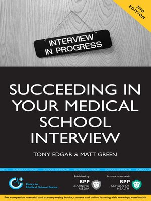 cover image of Succeeding in your Medical School Interview