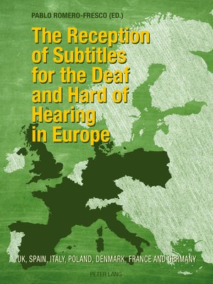 cover image of The Reception of Subtitles for the Deaf and Hard of Hearing in Europe