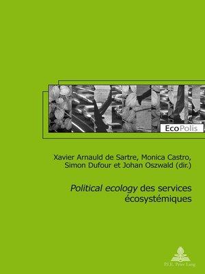 cover image of «Political ecology» des services écosystémiques