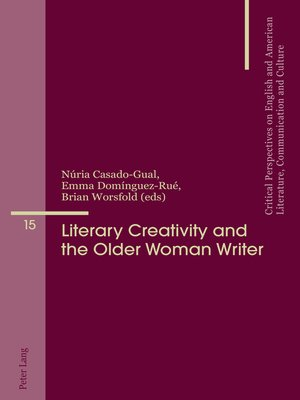 cover image of Literary Creativity and the Older Woman Writer