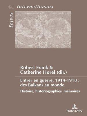 cover image of Entrer en guerre, 1914-1918