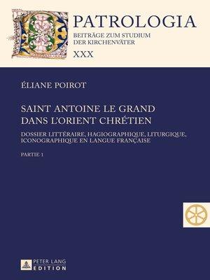 cover image of Saint Antoine le Grand dans lOrient chrétien