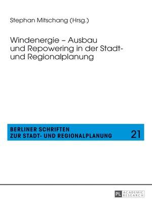 cover image of Windenergie  Ausbau und Repowering in der Stadt- und Regionalplanung