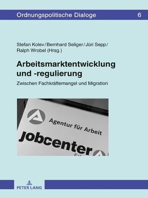 cover image of Arbeitsmarktentwicklung und -regulierung