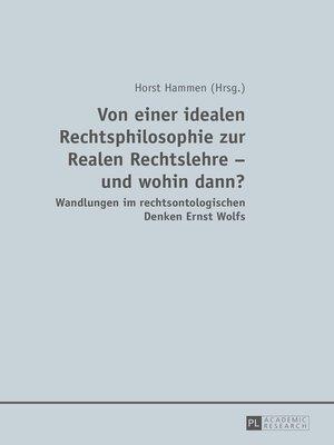 cover image of Von einer idealen Rechtsphilosophie zur Realen Rechtslehre  und wohin dann?