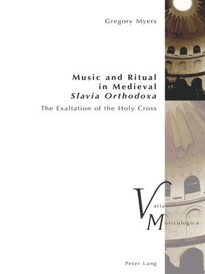 cover image of Music and Ritual in Medieval Slavia Orthodoxa
