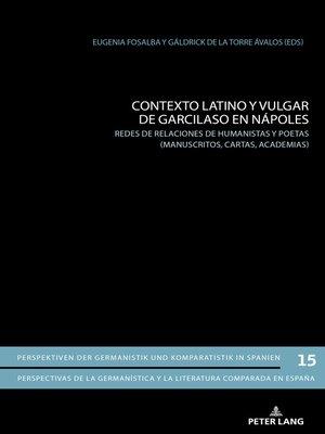 cover image of Contexto latino y vulgar de Garcilaso en Nápoles