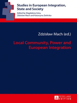 cover image of Local Community, Power and European Integration