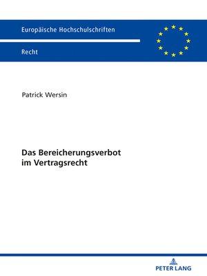 cover image of Das Bereicherungsverbot im Vertragsrecht