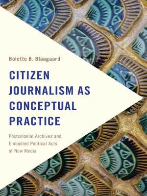 cover image of Citizen Journalism as Conceptual Practice