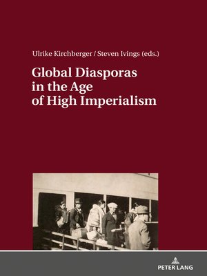 cover image of Global Diasporas in the Age of High Imperialism