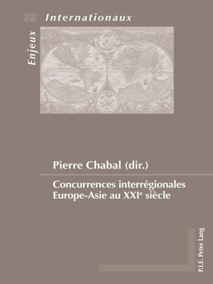 cover image of Concurrences interrégionales EuropeAsie au XXIe siècle