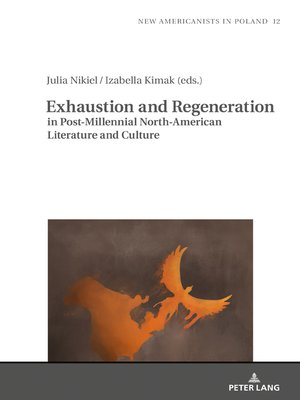 cover image of Exhaustion and Regeneration in Post-Millennial North-American Literature and Culture