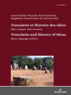 cover image of «Translatio» et Histoire des idées / «Translatio» and the History of Ideas
