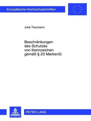 cover image of Beschraenkungen des Schutzes von Kennzeichen gemaeß § 23 MarkenG