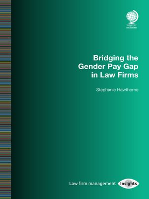 cover image of Bridging the Gender Pay Gap in Law Firms