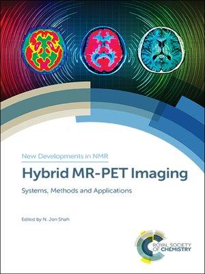 cover image of Hybrid MR-PET Imaging